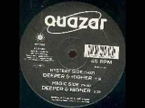 Quazar Deeper & Higher - Magic Side - 1993 Trance classic