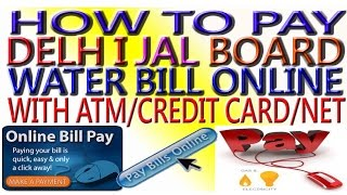 HOW TO PAY DJB BILL PAYMENT ONLINE  THROUGH ATM,DEBIT CARD,CREDIT,NET BANKING HINDI & URDU
