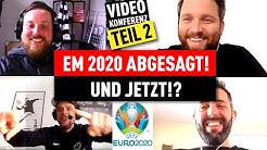 EM 2020 abgesagt! Was heißt das für die Bundesliga? | FUSSBALL & CORONA - die Video-Konferenz