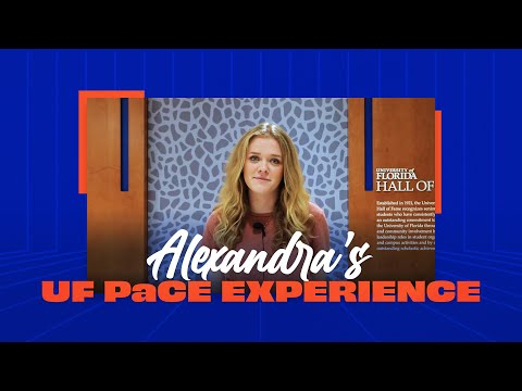 Alexandra's UF PaCE Experience