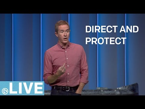 Direct & Protect | Part 1 | Andy Stanley