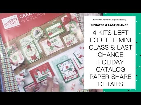 Mini Class Update & Last Chance Holiday Catalog Paper Share