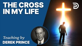 The Cross In My Life, Part 2