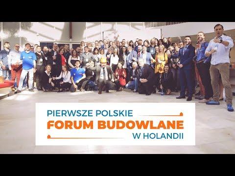 Zobacz relację z Pierwszego Polskiego Forum Budowlanego w Holandii