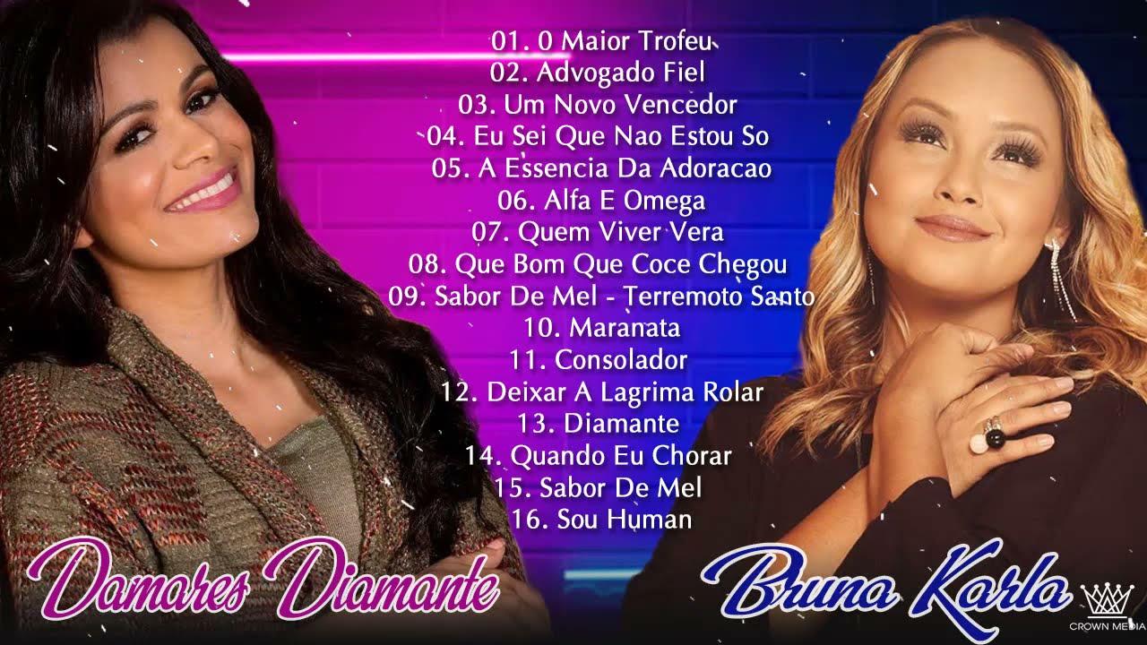 Damares Diamante & Bruna Karla - Lindos Louvores para Tocar o seu Coração Melhores músicas gospel