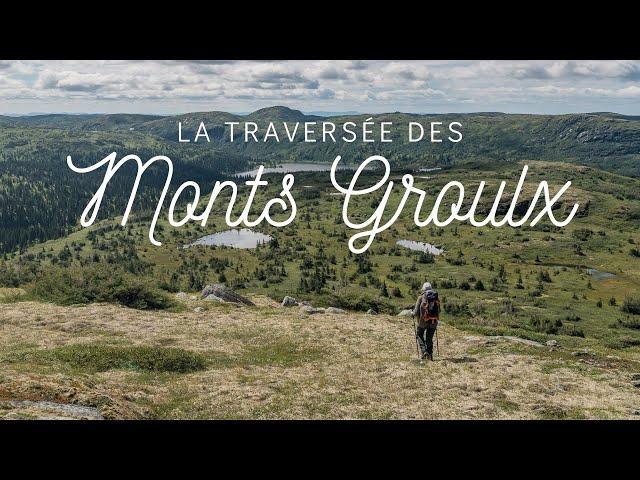 🗻 TREK : La traversée des Monts-Groulx... les paysages du Seigneur des anneaux au Québec !?