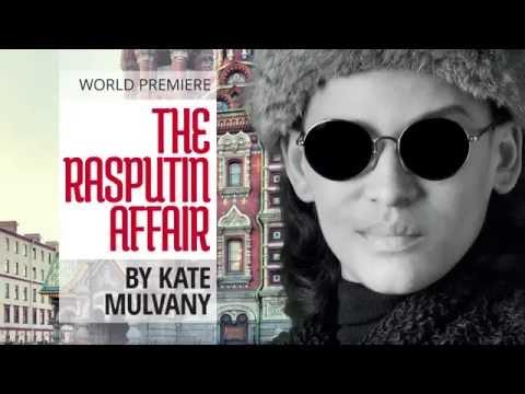 The Rasputin Affair by Kate Mulvany