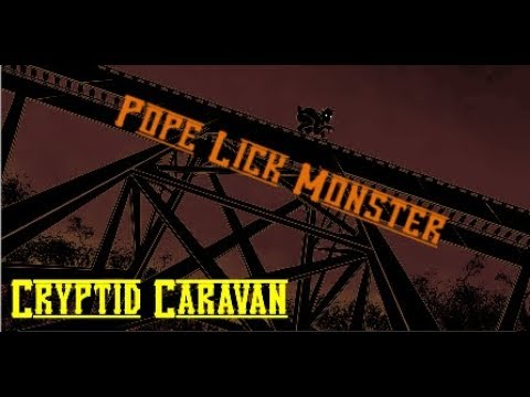 Pope Lick Monster -Cryptid Caravan#5