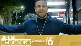 UFC 243 Embedded: Vlog Series - Episode 5