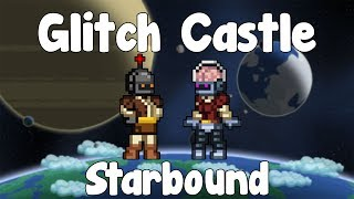 Dungeon , Glitch Castle - Starbound Guide - Gullofdoom - Guide/Tutorial - BETA