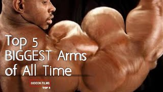 Top 5 biggest biceps | Top 5 BIGGEST arms of all time | Who has the biggest arms in the world?