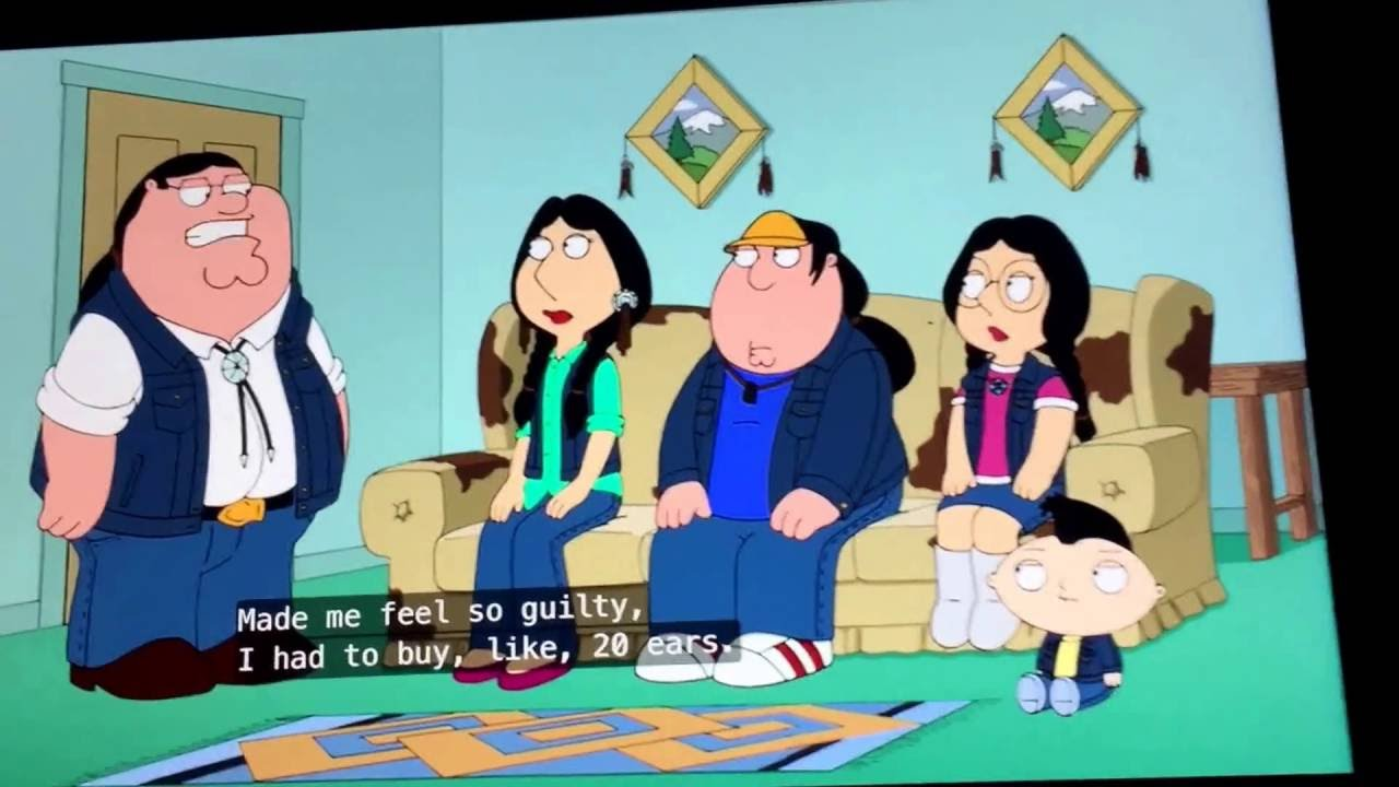 Family guy native american words... super
