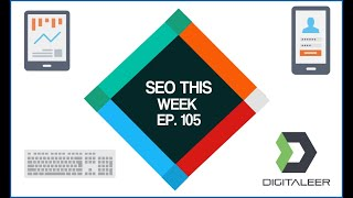 SEO This Week Episode 105 - GeoTargeting, New UserAgent, Lighthouse