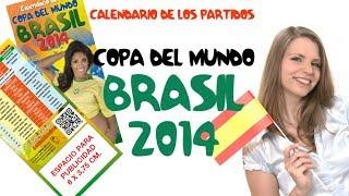 Brasil 2014 · Calendario de los Partidos · MUNDIAL DE FÚTBOL