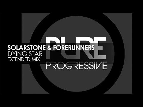 Solarstone & Forerunners - Dying Star