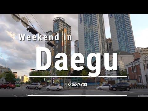Weekend in Daegu!   Korea Vlog