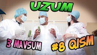 Uzum 3-mavsum (8-qism) (28.06.2017)   Узум 3-мавсум (8-кисм)