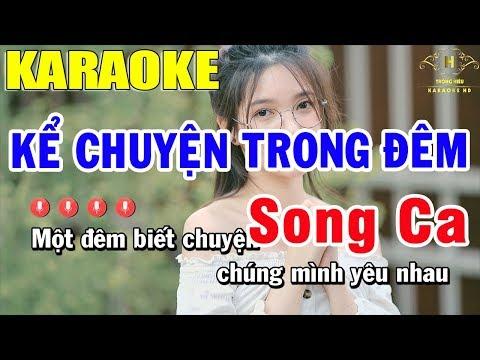 Karaoke Kể Chuyện Trong Đêm Song Ca Nhạc Sống | Trọng Hiếu
