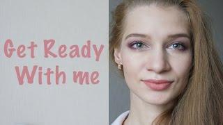 ☘ Get Ready With me ☘ | Собирайся со мной ☘