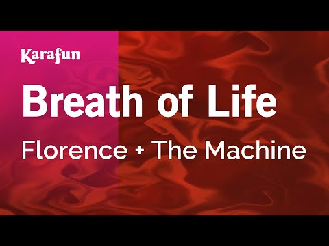 Karaoke Breath of Life - Florence + The Machine *