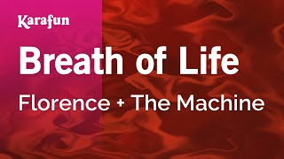 Karaoke Breath Of Life - Florence + The Machine *