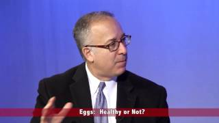 Eggs: Healthier Than We Thought