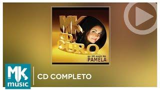 Pamela - As 10 Mais - Coleção MK CD Ouro (CD COMPLETO) Video