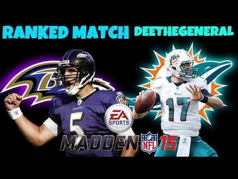 MADDEN NFL 15| ONLINE RANKED MATCH| HURRY UP OFFENSE| RAVENS VS DOLPHINS| DND GAMING