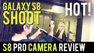 Galaxy S8 Pro Camera Tips & Review - Shoot Hot!