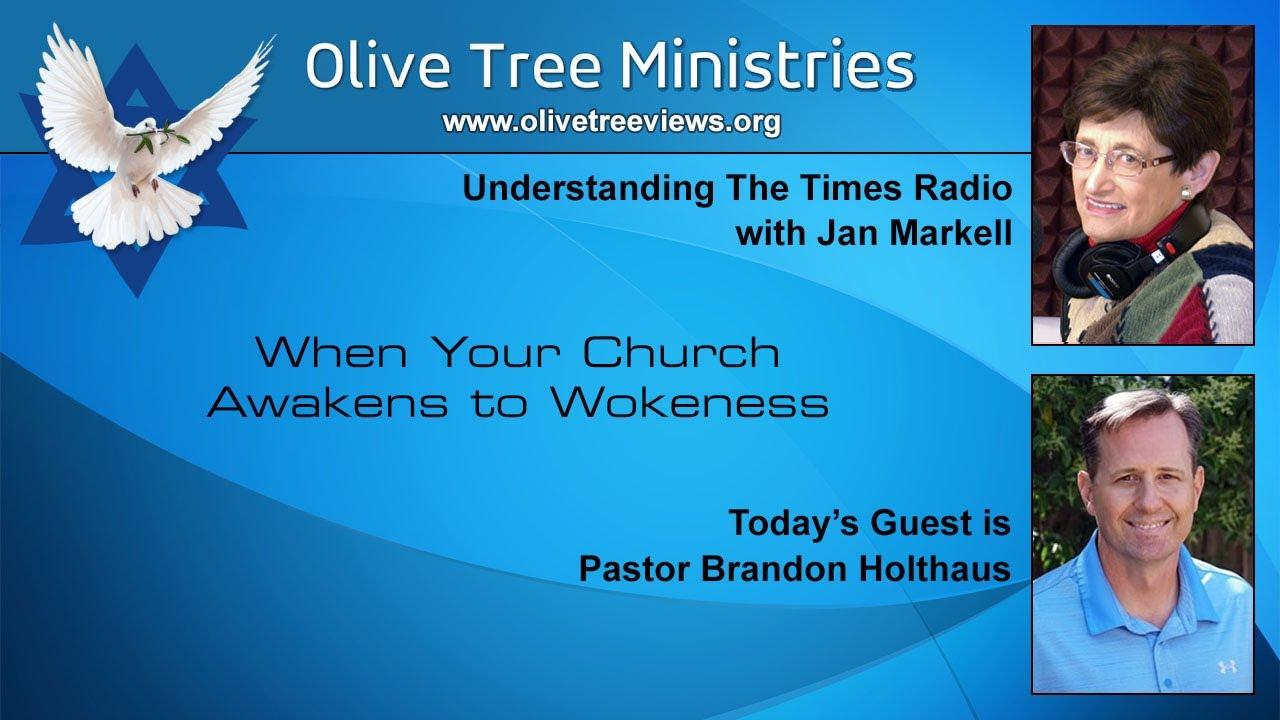 When Your Church Awakens to Wokeness – Pastor Brandon Holthaus