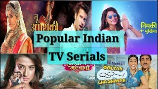 Top 10 Popular Indian TV Serials in 2018
