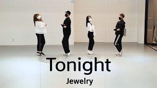 Tonight - Jewelry / 투나잇 - 쥬얼리 [중상급 A반]