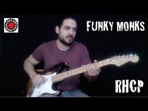 Funky Monks - Red Hot Chili Peppers [[Guitar Cover]]