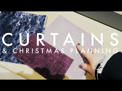 CURTAINS AND CHRISTMAS PLANNING