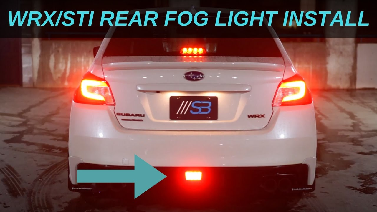 20152018 WRXSTI Rear    Fog       Light    Install SUBIE BROS Plug