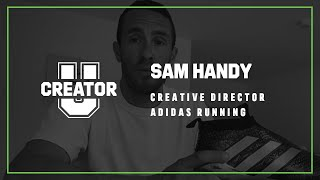 adidas | Creator U Class by Sam Handy, adidas Running Creative Director