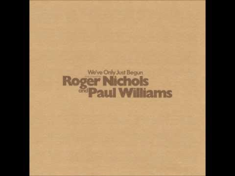 Somebody Waiting    Roger Nichols And Paul Williams