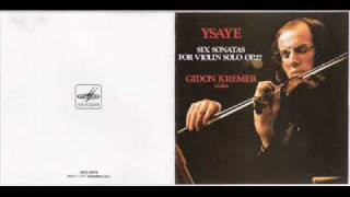 Gidon Kremer plays Eugène Ysaÿe Sonata No.6 in E major