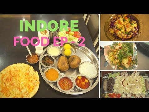 Indore, Madhya Pradesh Food Journey Episode 2 | Breakfast, lunch and Dinner