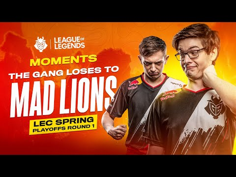 The Gang Loses To MAD Lions | LEC Spring 2020 Playoffs Round 1