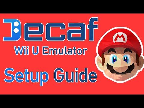 Decaf Emulator Setup Guide! | Wii U Emulation