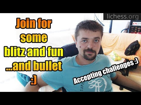 Join me for some blitz or bullet! - lichess.org