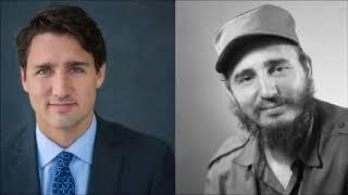 Justin Trudeau, Is Fidel Castro's Son ! Says Cuba ,....