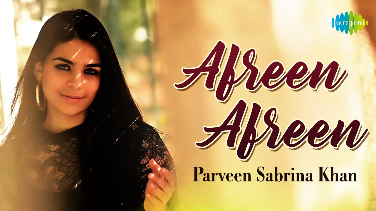 Afreen Afreen | Parveen Sabrina Khan | Official Video | Cover Version MyTub.uz TAS-IX