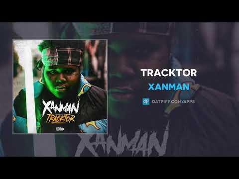Xanman - Tracktor (AUDIO)