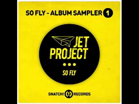 Jet Project - Yes Yes Y'all (Original Mix) - SO FLY Album [S