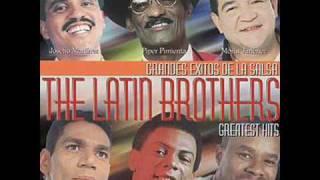 LATIN BROTHERS - SERRUCHO