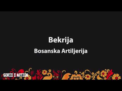 Bekrija - Bosanska Artiljerija  [Lyrics & English / Turkish Translation]