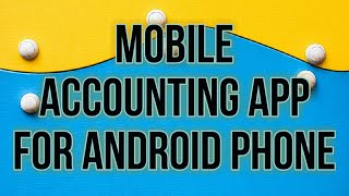Mobile accounting apps for small businesses