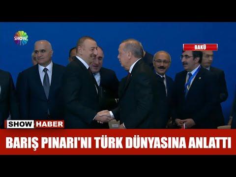 Barış Pınarı'nı Türk Dünyasına Anlattı